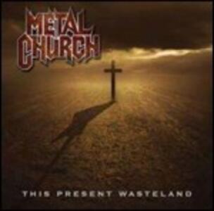 This Present Wasteland - CD Audio di Metal Church