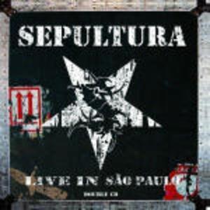 Live in São Paulo - CD Audio di Sepultura