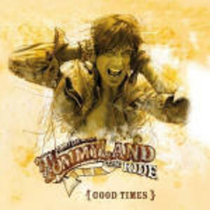 Good Times - CD Audio Singolo di Tommy Lee