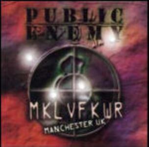 Revolverlution Tour 2003 Manchester UK - CD Audio di Public Enemy