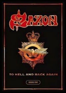 Film Saxon. To Hell And Back Again