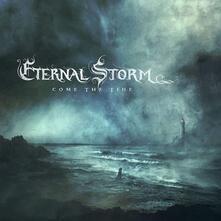 Come the Tide - CD Audio di Eternal Storm