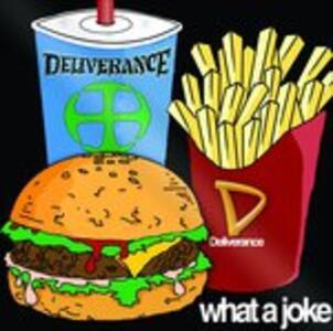 What a Joke - CD Audio di Deliverance