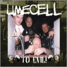 To Evil! - CD Audio di Limecell