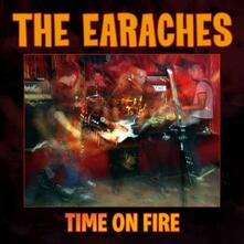 Time on Fire - CD Audio di Earaches