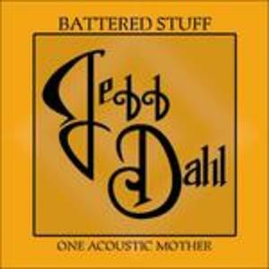 Battered Stuff - CD Audio di Jeff Dahl