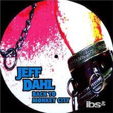 Back to the Monkey - Vinile LP di Jeff Dahl