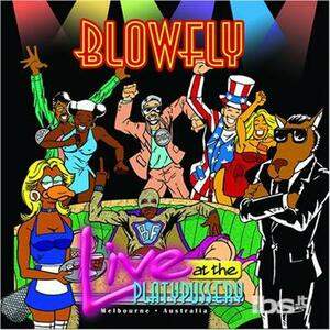 Live at the Plattypussery - CD Audio di Blowfly