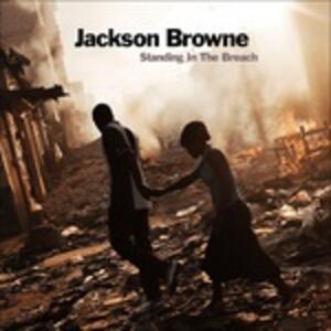 Standing in the Breach - CD Audio di Jackson Browne