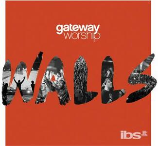 Walls - CD Audio di Gateway Worship