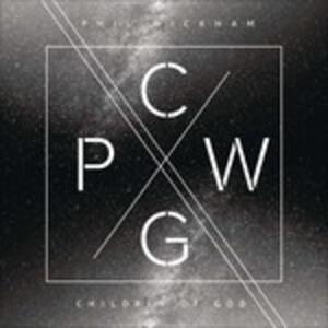 Children Of God - CD Audio di Phil Wickham