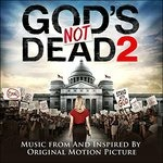 Cover della colonna sonora del film God's Not Dead 2v