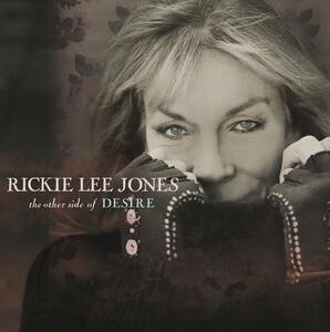 The Other Side of Desire - CD Audio di Rickie Lee Jones