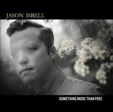 Something More Than Free - CD Audio di Jason Isbell