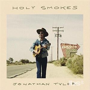 Holy Smokes - CD Audio di Jonathan Tyler