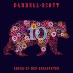 Songs of Ben Bullington - CD Audio di Darrell Scott