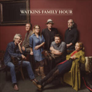 Watkins Family Hour - CD Audio di Watkins Family Hour