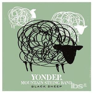 Black Sheep - CD Audio di Yonder Mountain String Band
