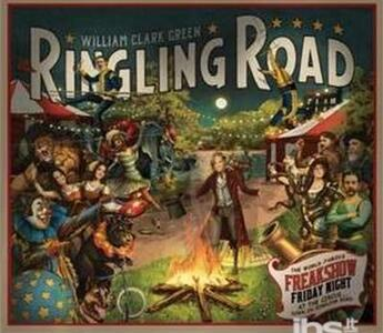 Ringling Road - CD Audio di William Clark Green