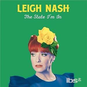 The State I'm in - CD Audio di Leigh Nash