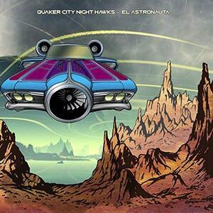 El Astronauta - CD Audio di Quaker City Night Hawks