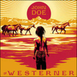 Westerner - CD Audio di John Doe