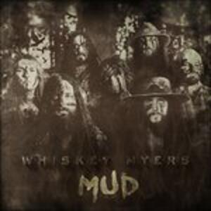 Mud - CD Audio di Whiskey Myers