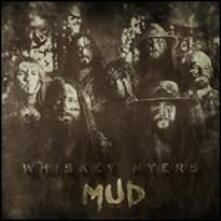 Mud - Vinile LP di Whiskey Myers