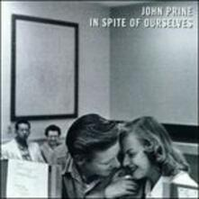 In Spite of Ourselves - Vinile LP di John Prine