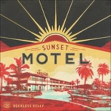 Sunset Motel - CD Audio di Reckless Kelly