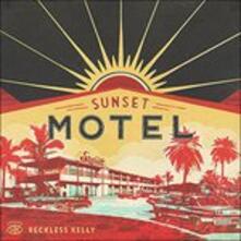 Sunset Motel - Vinile LP di Reckless Kelly