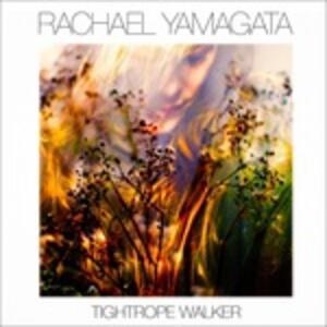 Tightrope Walker - CD Audio di Rachael Yamagata