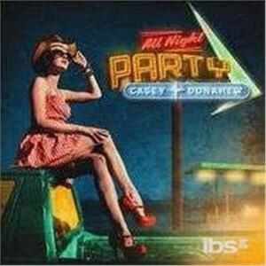 All Night Party - CD Audio di Casey Donahew