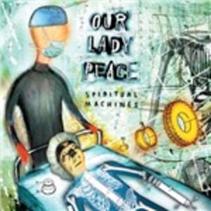 Spiritual Machines - CD Audio di Our Lady Peace