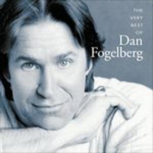 The Very Best of - CD Audio di Dan Fogelberg