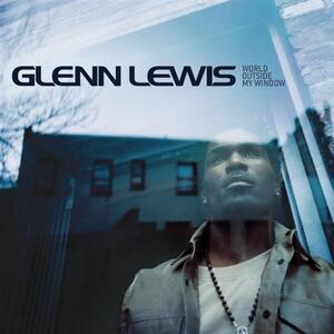 World Outside My Window - CD Audio di Glenn Lewis