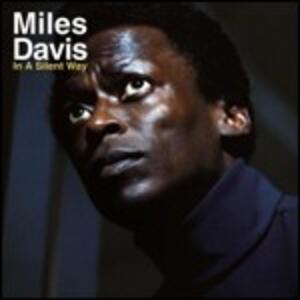 In a Silent Way - CD Audio di Miles Davis
