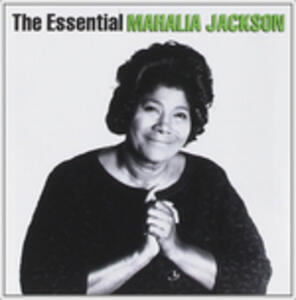 Essential Mahalia - CD Audio di Mahalia Jackson