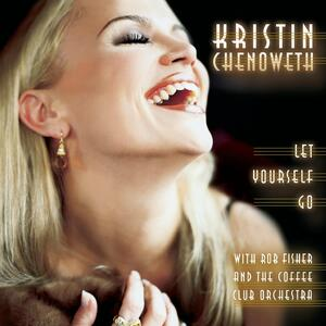 Let Yourself Go - CD Audio di Kristin Chenoweth