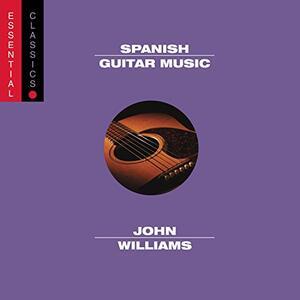 Spanish Guitar Music - CD Audio di John Williams