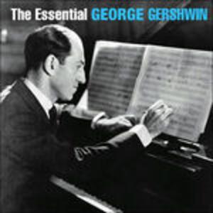 Essential George Gershwin - CD Audio