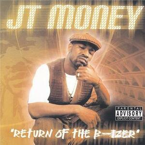 Return of the B-Izer - CD Audio di JT Money
