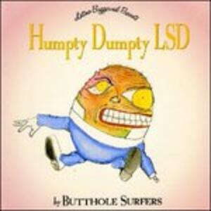 Humpty Dumpty LSD - CD Audio di Butthole Surfers