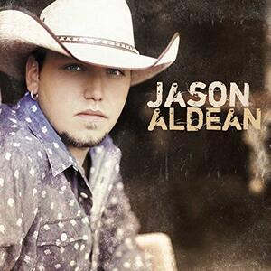 Jason Aldean - CD Audio di Jason Aldean