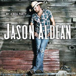 My Kinda Party - CD Audio di Jason Aldean