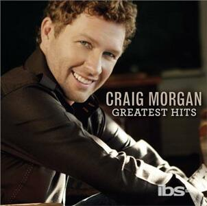 Greatest Hits - CD Audio di Craig Morgan