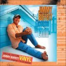 License to Chill - Vinile LP di Jimmy Buffett
