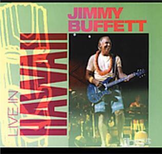 Live in Hawaii - CD Audio + DVD di Jimmy Buffett