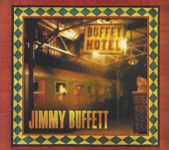 Buffett Hotel - CD Audio di Jimmy Buffett