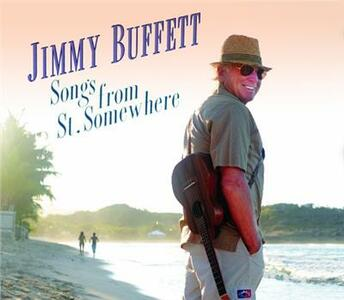Songs from St. Somewhere - CD Audio di Jimmy Buffett